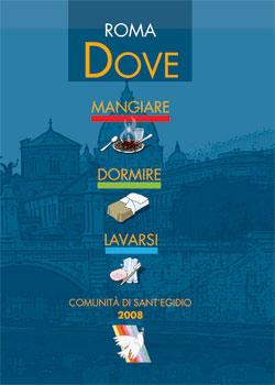 Comunità di Sant'Egidio - Dove Mangiare, Dormire, Lavarsi edizione 2008
